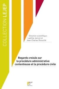 Rapidshare télécharger des livres électroniques Regards croisés sur la procédure administrative contentieuse et procédure civile