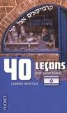 Laëtitia Lambert et Nira Dimanski - 40 leçons pour parler l'hébreu moderne.