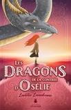 Laetitia Laoasakoune - Les contrées  : Les dragons de la contrée d'Osélie.