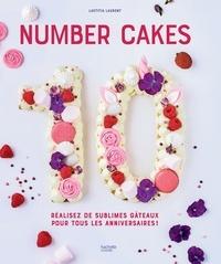 Laetitia Laurent - Number Cakes - Réalisez de sublimes gâteaux pour tous les anniversaires !.