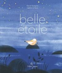 Laëtitia Le Saux et Pascal Queignec - Belle étoile.