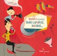 Laëtitia Le Saux - Les matous chantent Boby Lapointe, Bourvil.... 1 CD audio