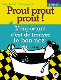 Laëtitia Le Saux et Eléonore Zuber - Prout prout prout !.