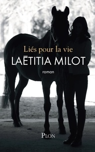 Laëtitia Milot - Liés pour la vie.