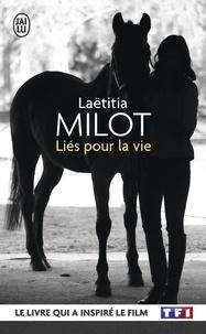 Laëtitia Milot et Bénédicte Des Mazery - Liés pour la vie.