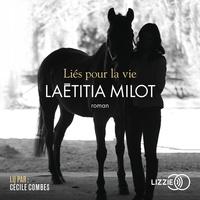 Laëtitia Milot - Lies pour la vie.
