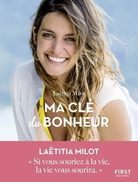 Laëtitia Milot - Ma clé du bonheur.
