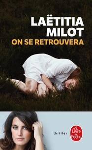 Laëtitia Milot et Johana Gustawsson - On se retrouvera.