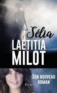 Laëtitia Milot - Sélia.