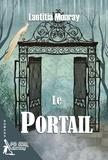 Laetitia Monray - Le portail.
