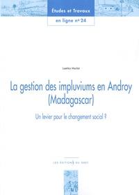 Laetitia Morlat - La gestion des impluviums en Androy (Madagascar) - Un levier pour le changement social ?.