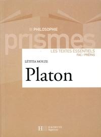 Laetitia Mouze - Platon - Les textes essentiels.