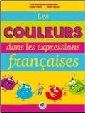 Laetitia Pelisse et Mauro Mazzari - Les couleurs dans les expressions françaises.
