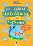 Laetitia Pelisse et Mauro Mazzari - Les fables de La Fontaine pour réfléchir.