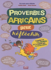 Laetitia Pelisse et Mauro Mazzari - Proverbes africains pour réfléchir.