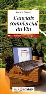 Laetitia Perraut - L'anglais commercial du vin.