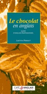 Laetitia Perraut - Le chocolat en anglais.