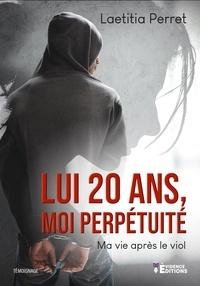 Laetitia Perret - Lui 20 ans, moi perpétuité.