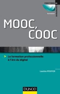 Laetitia Pfeiffer - MOOC, COOC - La formation professionnelle à l'ère du digital.