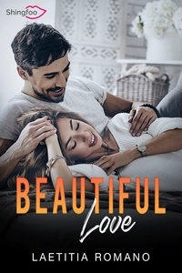 Laetitia Romano - Beautiful Love - Beautiful Lie Tome 2.
