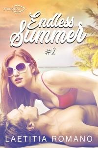 Nouveau livre pdf download Endless Summer Tome 2 par Laetitia Romano 9782379870132 en francais DJVU iBook FB2