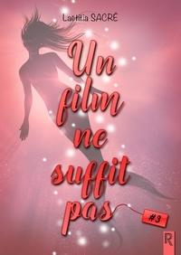 Laëtitia Sacré - Un film ne suffit pas, Saison 3.