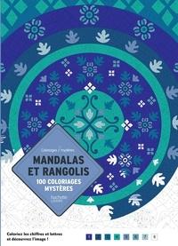 Laetitia Sala - Mandalas et rangolis - 100 coloriages mystères.