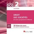 Laëtitia Simonet - Droit des sociétés DCG 2 - 38 fiches de cours pour acquérir les connaissances nécessaires.