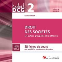 Droit des sociétés DCG 2- 38 fiches de cours pour acquérir les connaissances nécessaires - Laëtitia Simonet pdf epub