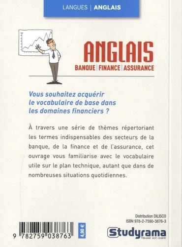 L'anglais de la banque, finances, assurances 2e édition