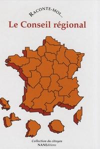 Laëtitia Zink et Thierry Leveau - Raconte-moi... Le Conseil régional.