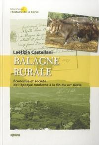Laetizia Castellani - Balagne rurale - Economie et société de l'époque moderne à la fin du XIXe siècle.
