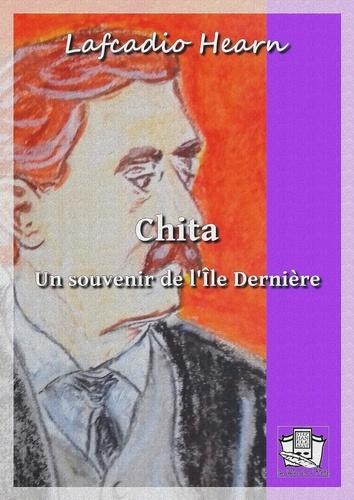 Chita. Un souvenir de l'Ile Dernière