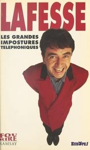 Lafesse - Les grandes impostures téléphoniques.
