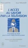Laffite - L'accès au savoir par la télévision.