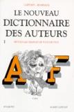Laffont et  Bompiani - Le nouveau dictionnaire des oeuvres de tous les temps et de tous les pays - Tome 1.