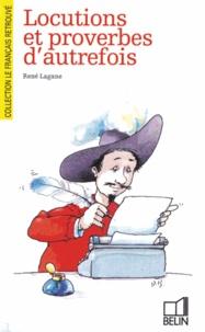Lagane - Locutions et proverbes d'autrefois.