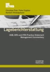 Lageberichterstattung - HGB, DRS und IFRS Practice Statement Management Commentary.