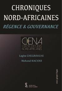 Livres audio gratuits en téléchargement mp3 Chroniques nord-africaines  - Régence et gouvernance 9791032633175 (French Edition) par Lagha Chegrouche