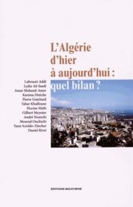 Lahouari Addi - L'Algérie d'hier à aujourd'hui : quel bilan ?.