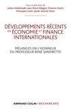 Lahsen Abdelmalki et Jean-Pierre Allegret - Développements récents en économie et finances internationales - Mélanges en l'honneur du Professeur René Sandretto.