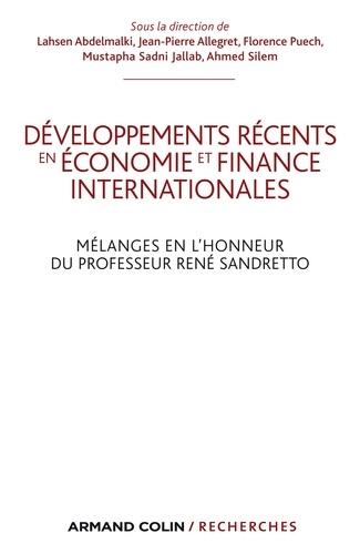 Développements récents en économie et finances internationales. Mélanges en l'honneur du Professeur René Sandretto