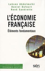 Lahsen Abdelmalki et Daniel Dufourt - L'Economie française - Eléments fondamentaux.