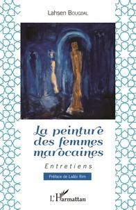 Lahsen Bougdal - La peinture des femmes marocaines.