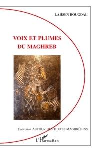 Lahsen Bougdal - Voix et plumes du Maghreb.