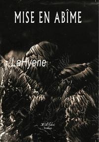 LaHyène - Mise en abîme.