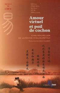 Lai Dai et Kun Xu - Amour virtuel et poil de cochon.