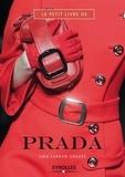 Laia Farran Graves - Le petit livre de Prada.
