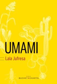 Laia Jufresa - Umami.