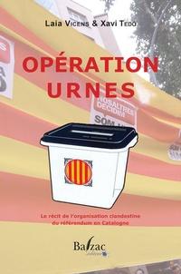 Laia Vicens et Xavi Tedo - Opération urnes.